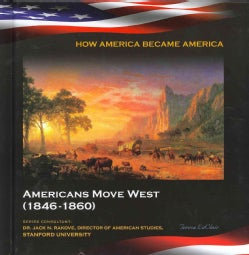 Americans Move West: (1846-1860) (Hardcover)