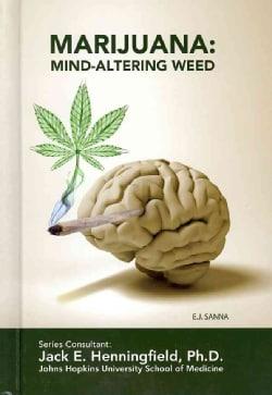 Marijuana: Mind-Altering Weed (Hardcover)