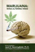 Marijuana: Mind-Altering Weed (Hardcover)