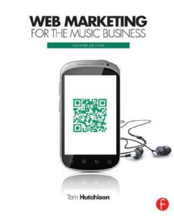 Web Marketing for the Music Business (Paperback)