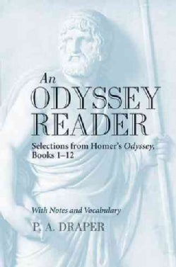 An Odyssey Reader: Selections from Homer's Odyssey, Books 1 - 12 (Paperback)