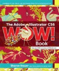 The Adobe Illustrator CS6 Wow! Book: Hundreds of Tips, Tricks, and Technigues from Top Illustrator Artists (Paperback)