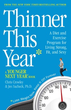 Thinner This Year: A Younger Next Year Book (Hardcover)