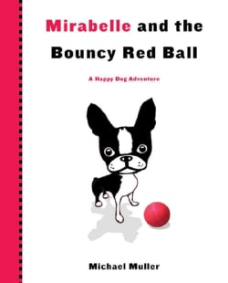 Mirabelle and the Bouncy Red Ball (Hardcover)