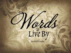 Words to Live by (Hardcover)