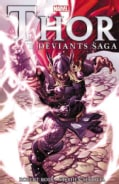 Thor: The Deviants Saga (Paperback)