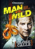 Man Vs. Wild: Close Calls (DVD)