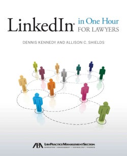 LinkedIn in One Hour for Lawyers (Paperback)