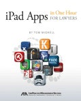iPad Apps in One Hour for Lawyers (Paperback)