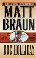 Doc Holliday: The Gunfighter (Paperback)