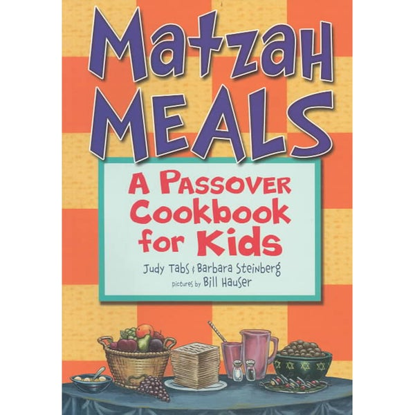 Matzah Meals: A Passover Cookbook for Kids (Paperback)