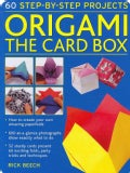 Origami: The Card Box: 60 Step-by-Step Projects (Cards)