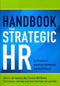 Handbook for Strategic HR: Best Practices in Organization Development from the OD Network (Hardcover)