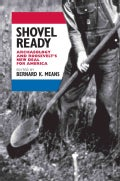 Shovel Ready: Archaeology and Roosevelt's New Deal for America (Paperback)