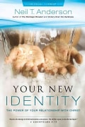 Your New Identity: A Transforming Union With God (Paperback)