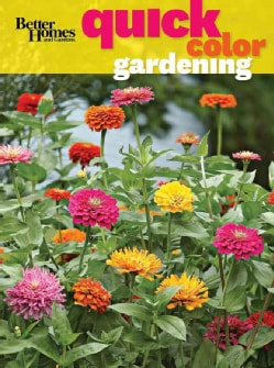 Better Homes and Gardens Quick Color for Your Garden (Paperback)