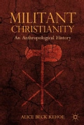 Militant Christianity: An Anthropological History (Hardcover)