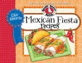 Gooseberry Patch Our Favorite Mexican Fiesta Recipes (Paperback)