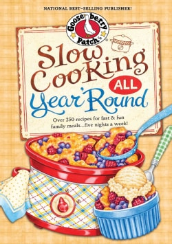 Slow Cooking All Year 'Round (Hardcover)
