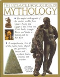 The Ultimate Encyclopedia of Mythology: An A-Z Guide to the Myths and Legends of the Ancient World (Paperback)