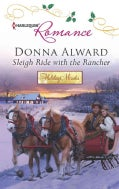 Sleigh Ride with the Rancher (Paperback)