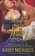 What an Earl Wants (Paperback)