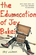The Edumacation of Jay Baker (Paperback)