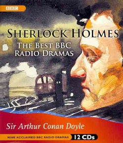 Sherlock Holmes: the Best BBC Radio Dramas (CD-Audio)