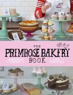 The Primrose Bakery Book (Hardcover)