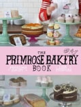 The Primrose Bakery Book (Hardcover)