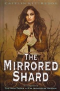 The Mirrored Shard (Hardcover)