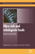 Fibre-Rich and Wholegrain Foods: Improving Quality (Hardcover)