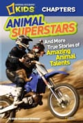Animal Superstars: And More True Stories of Amazing Animal Talents (Hardcover)