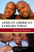 African American Families Today: Myths and Realities (Hardcover)