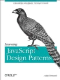 Learning JavaScript Design Patterns (Paperback)