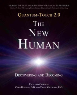 Quantum-Touch 2.0-The New Human: Discovering and Becoming (Paperback)