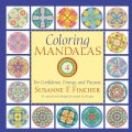 Coloring Mandalas 4: For Confidence, Energy, and Purpose (Paperback)