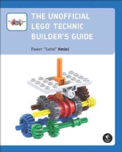 The Unofficial Lego Technic Builder's Guide (Paperback)