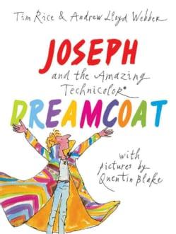 Joseph and the Amazing Technicolor Dreamcoat (Hardcover)