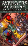 Fear Itself: Avengers Academy (Paperback)