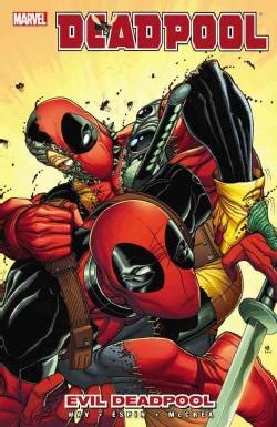 Deadpool 10: Evil Deadpool (Paperback)