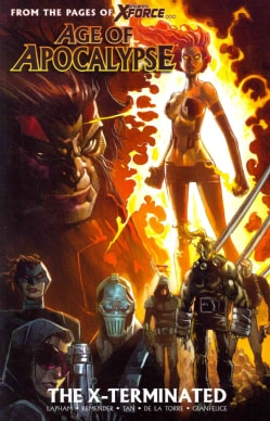 Age of Apocalypse 1: The X-Terminated (Paperback)