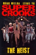 Supercrooks 1: The Heist (Hardcover)
