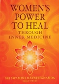 Women's Power to Heal: Through Inner Medicine (Paperback)