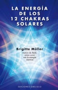 La energia de los doce chakras solares / The Energy of the 12 Solar Chakras (Paperback)