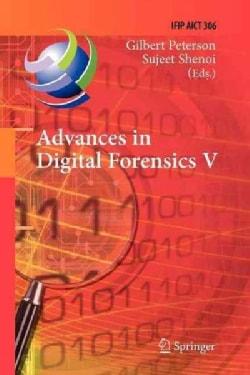 Advances in Digital Forensics V: Fifth IFIP WG 11.9 International Conference on Digital Forensics, Orlando, Flori... (Paperback)