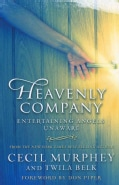 Heavenly Company: Entertaining Angels Unaware (Paperback)