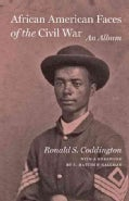 African American Faces of the Civil War: An Album (Hardcover)