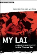My Lai: An American Atrocity in the Vietnam War (Paperback)