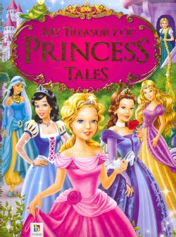 My Treasury of Princess Tales (Hardcover)